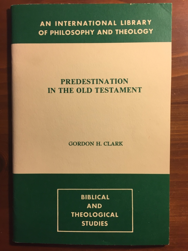 ghc review 24; predestination in the old testament